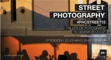2ª Edición Taller de Street photography El devenir de la luz #PHCSTREET15 en Sevilla